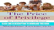 [PDF] The Price of Privilege: How Parental Pressure and Material Advantage Are Creating a