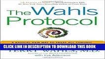 [PDF] The Wahls Protocol: A Radical New Way to Treat All Chronic Autoimmune Conditions Using Paleo