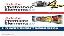 [PDF] Adobe Photoshop Elements 5.0 and Adobe Premiere Elements 3.0 Classroom in a Book Collection