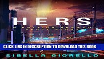 [PDF] Hers: A Raleigh Harmon mystery short story (The Raleigh Harmon mysteries) Exclusive Online