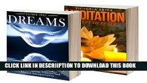 [New] Dreams: Box Set- Dreams and Meditation (Dreams, Meditation) Exclusive Full Ebook