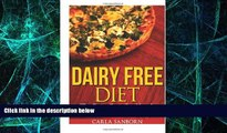 Big Deals  Dairy Free Diet: The Dairy Free Cookbook Reference for Dairy Free Recipes  Free Full