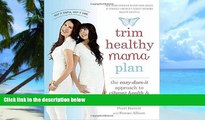 Big Deals  Trim Healthy Mama Plan: The Easy-Does-It Approach to Vibrant Health and a Slim