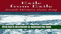 Download Exile from Exile: Israeli Writers from Iraq (SUNY Series in Israeli Studies) (Suny Series