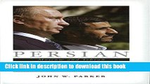 Download Persian Dreams: Moscow and Tehran Since the Fall of the Shah  Ebook Online