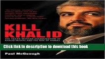 Download Kill Khalid: The Failed Mossad Assassination of Khalid Mishal and the Rise of Hamas  PDF