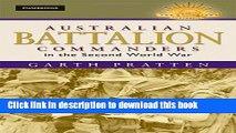 Read Australian Battalion Commanders in the Second World War (Australian Army History Series)  PDF