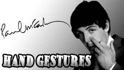 Paul McCartney Hand Gestures Comparison 1964/2009
