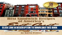 [PDF] Best Sandwich Recipes of America s East Coast: The 30 Best Sandwiches (Simple Sandwich