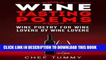 [PDF] WINE TASTING POETRY FOR WINE LOVERS: HOW TO DO WINE TASTING: WINE POETRY FOR WINE LOVERS BY