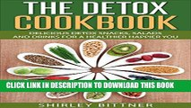 [PDF] The Detox Cookbook: Delicious Detox Snacks, Salads and Drinks for a Healthier Happier You