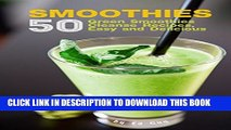[New] SMOOTHIES: 50 Green Smoothie Cleanse Recipes Easy and Delicious (Smoothie detox, Smoothies