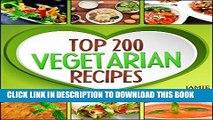 [PDF] Vegetarian Recipes - Top 200 Vegetarian Recipes Cookbook  (Vegetarian, Vegetarian Cookbook,