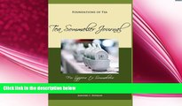 complete  Foundations of Tea  Tea Sommelier Journal  Taste, Taste, Taste