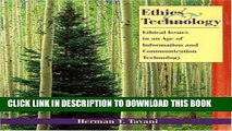 [PDF] Ethics and Technology: Ethical Issues in an Age of Information and Communication Technology