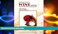 there is  Making Sense of Wine Tasting: Your Essential Guide to Enjoying Wine, Fifth Edition