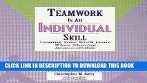 [PDF] Teamwork Is an Individual Skill: Getting Your Work Done When Sharing Responsibility Full