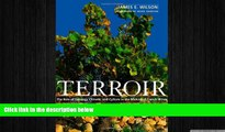 behold  Terroir: The Role of Geology, Climate, and Culture in the Making of French Wines (Wine