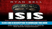 [PDF] ISIS: Revealing the truth behind the mysterious ISIS threat: Learn who ISIS are, the threat