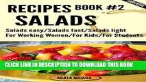 [PDF] #2 SALADS RECIPES - The Ultimate Salads Breakfast: Book #2: Salads easy/Salads fast/Salads