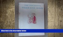 behold  The gourmet s week-end book; (The Week-end library)