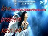 Love Problem Solution- fastvashikaran.com- Get Love Back Spell- Black Magic Specialist