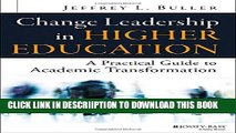 [New] Change Leadership in Higher Education: A Practical Guide to Academic Transformation
