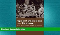 different   Special Operations and Strategy: From World War II to the War on Terrorism (Strategy