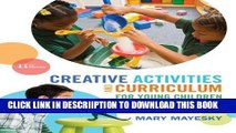 [New] Creative Activities and Curriculum for Young Children (Creative Activities for Young