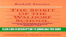 [PDF] The Spirit of the Waldorf School: Lectures Surrounding the Founding of the First Waldorf