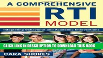 [New] A Comprehensive RTI Model: Integrating Behavioral and Academic Interventions Exclusive Online