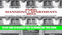 [PDF] Paris Mansions and Apartments 1893: Facades, Floor Plans and Architectural Details Popular