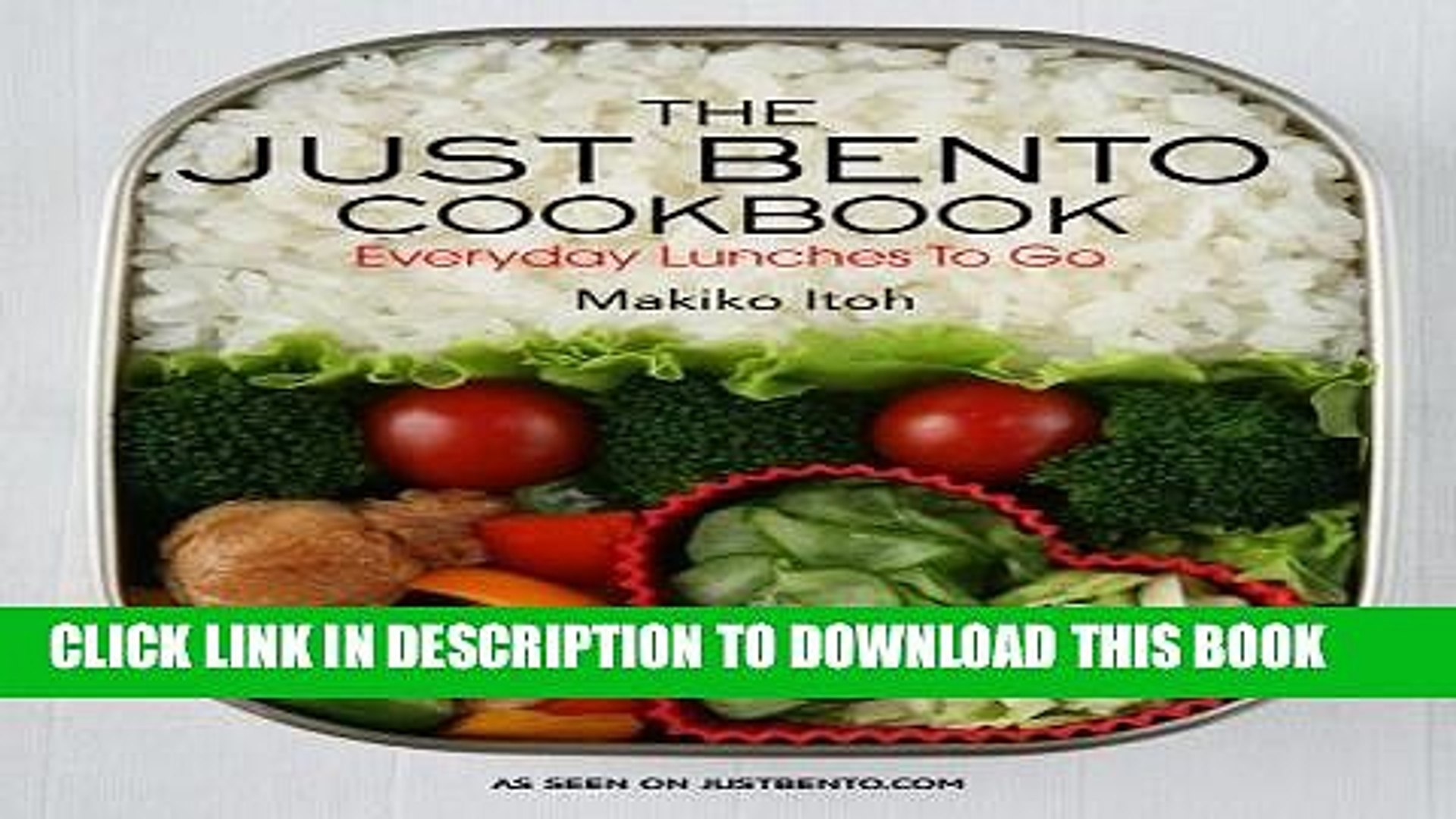[PDF] The Just Bento Cookbook: Everyday Lunches to Go Popular Online