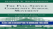 [PDF] The Full-Service Community School Movement: Lessons from the James Adams Community School