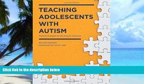 Big Deals  Teaching Adolescents with Autism: Practical Strategies for the Inclusive Classroom