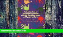 Big Deals  Practical Solutions for Educating Children with High-Functioning Autism and Asperger
