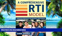 Big Deals  A Comprehensive RTI Model: Integrating Behavioral and Academic Interventions  Free Full
