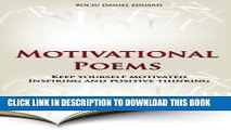 [Read PDF] Motivational Poems: Keep yourself motivated. Inspiring and positive thinking (Ultimate