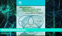 Big Deals  Movement and Action in Learning and Development: Clinical Implications for Pervasive