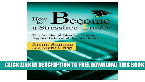 [PDF] How To Become A Stressfree Trader Full Colection
