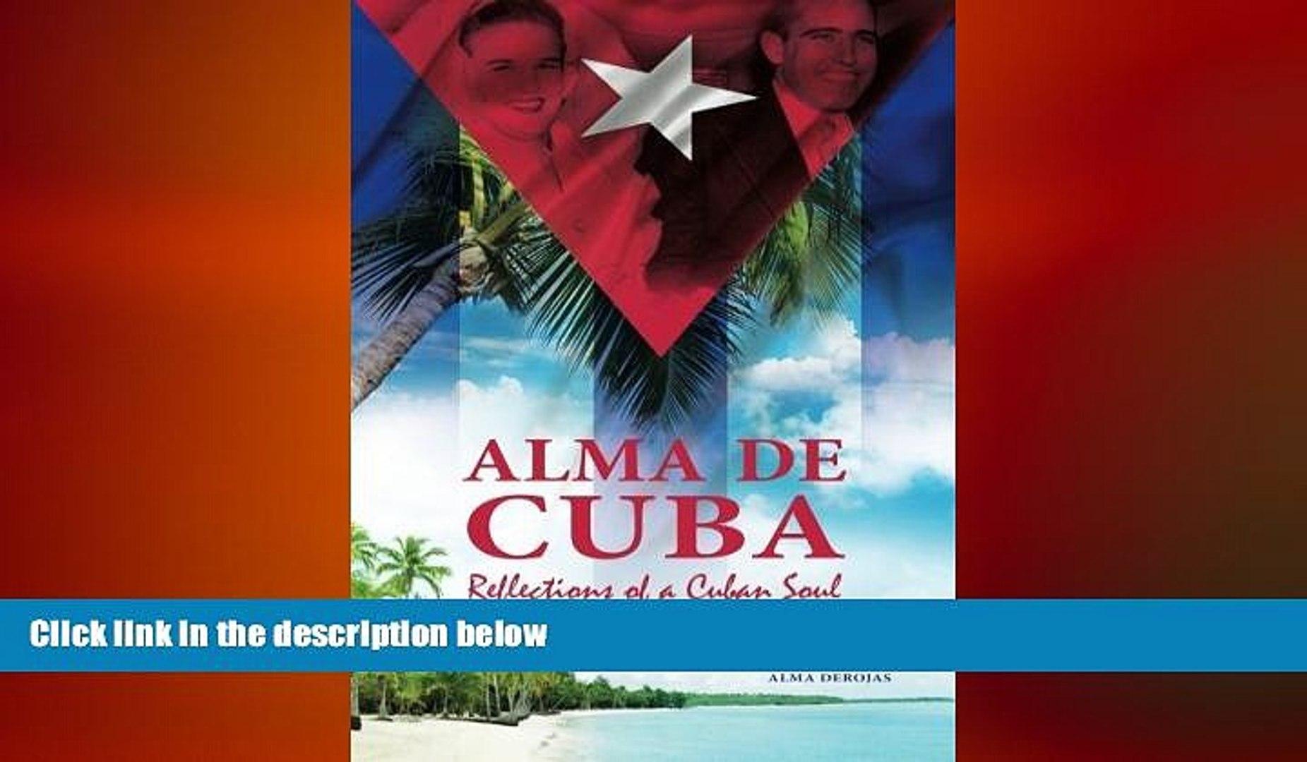 READ book  Alma de Cuba: Reflections of a Cuban Soul  BOOK ONLINE