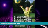 Big Deals  Helping Children with Nonverbal Learning Disabilities to Flourish: A Guide for Parents