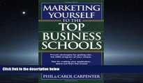 Enjoyed Read Marketing Yourself to the Top Business Schools