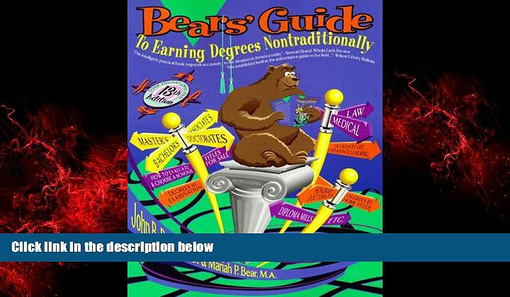 Popular Book Bears  Guide to Earning Degrees Nontraditionally (Bear s Guide to Earning Degrees by