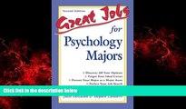 Enjoyed Read Great Jobs for Psychology Majors