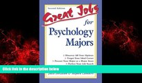 Enjoyed Read Great Jobs for Psychology Majors