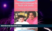 Big Deals  Meaningful Exchanges for People with Autism: An Introduction to Augmentative