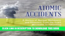 [PDF] Atomic Accidents: A History of Nuclear Meltdowns and Disasters; From the Ozark Mountains to