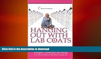 FAVORITE BOOK  Hanging Out with Lab Coats: Hope, Humor   Help for Cancer Patients and Their
