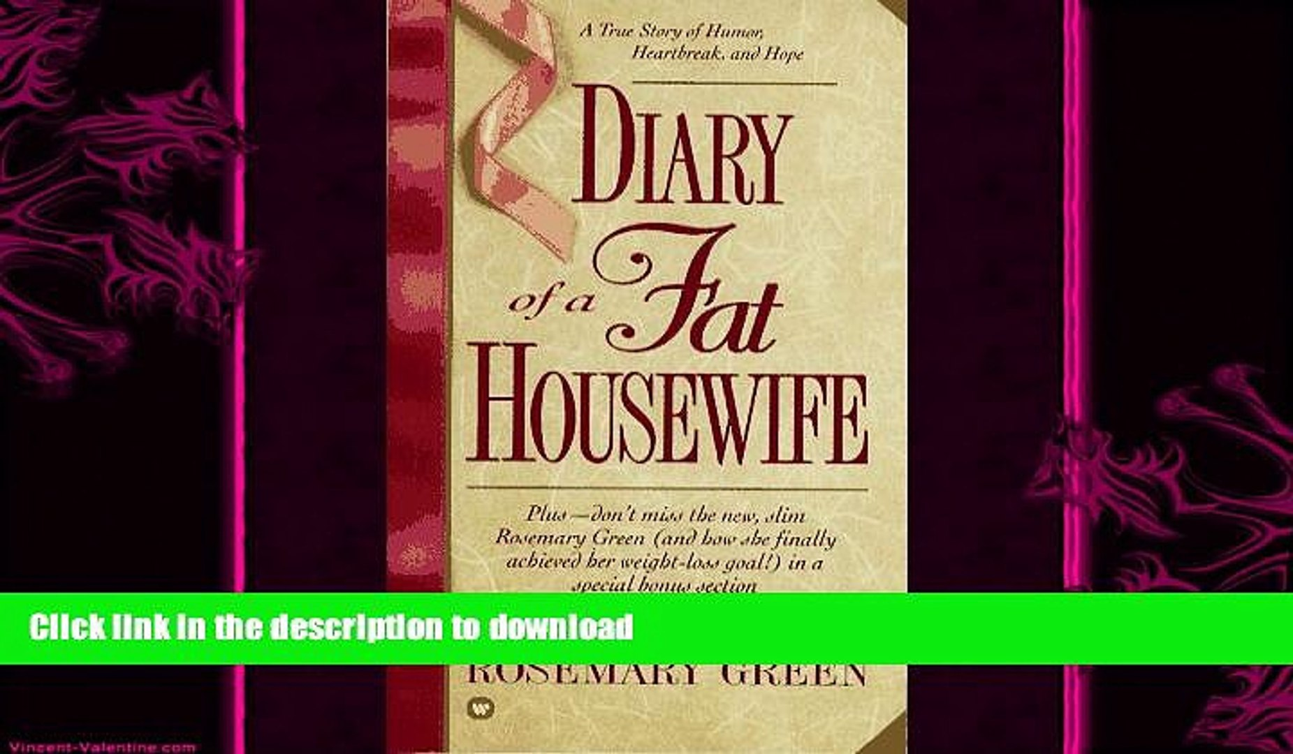 FAVORITE BOOK  Diary of a Fat Housewife: A True Story of Humor, Heart-Break, and Hope FULL ONLINE